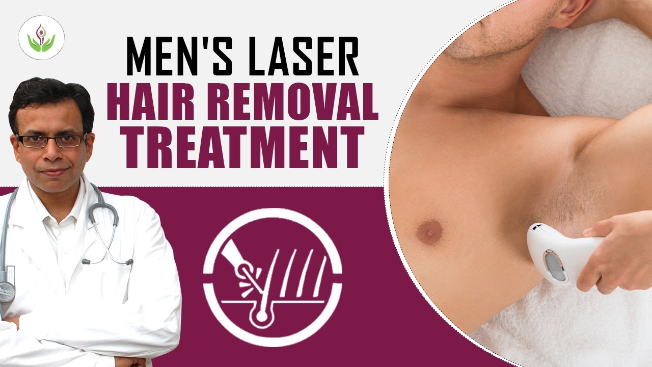 Men's Laser Hair Removal Treatment in Delhi | Care Well Medical Centre