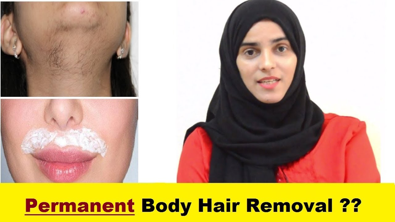 7 Methods for Facial & Body Hair Removal ll Permanent Body Hair Removal ??