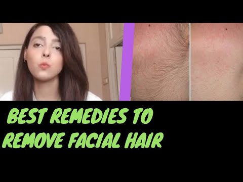 Best Remedies to Remove Facial Hair | Facial Hairs | Unwanted Hair Removal For Women Naturally